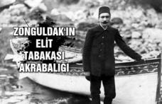 Zonguldak'ın elit tabakası akrabalığı...
