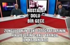 Zonguldak'ın eski fotoğraflarının hikayelerini canlı yayında  ilk kez anlattı