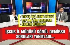 İŞKUR Zonguldak İl Müdürü Demirsu CANLI yayında soruları yanıtladı