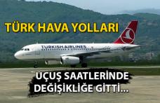 Türk Hava Yolları uçuş saatlerinde değişikliğe gitti...