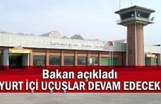 Bakan açıkladı... Zonguldak Havaalanı yurt içi uçuşlara kapatılmayacak