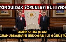 Zonguldak'ın sorunlarını Cumhurbaşkanına anlattı