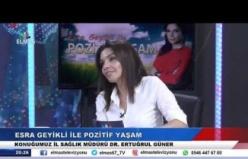 18 Haziran 2019 Esra Geyikli ile Pozitif Yaşam