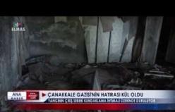 Çanakkale Gazisi'nin hatırası kül oldu
