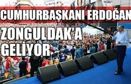Cumhurbaşkanı Erdoğan Zonguldak'a geliyor!