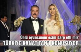 Türkiye Kanat Tan'ı konuşuyor… Ünlü oyuncunun...
