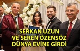 Serkan Uzun ve Seren Özensöz dünya evine girdi