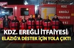 KDZ. Ereğli İtfaiyesi Elazığ'a destek için...