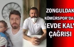Zonguldak Kömürspor'dan 'evde kal'...