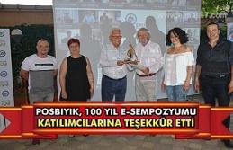 Posbıyık, 100. yıl e-sempozyumu katılımcılarına...