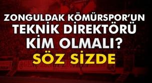 Zonguldak Kömürspor'un teknik direktörü kim olmalı?
