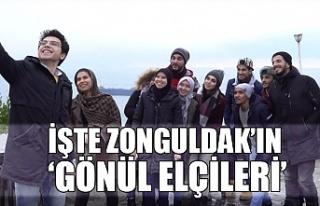 İşte Zonguldak'ın 'Gönül Elçileri'