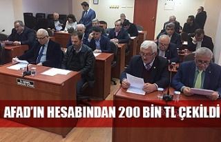 Meclis AFAD'ın hesabından 200 bin TL çekti