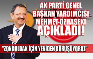 """Mehmet Özhaseki açıkladı! """"Zonguldak için..."""