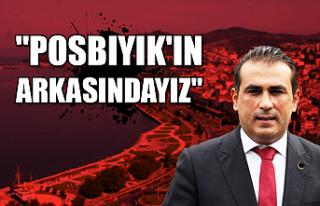"""""""Posbıyık'ın arkasındayız"""""""