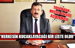 Tosun'dan meclis üyeliği açıklaması...