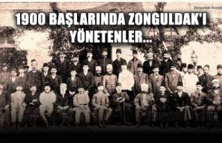 1900 başlarında Zonguldak'ı yönetenler...