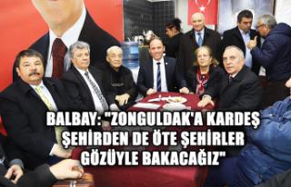 "Balbay: ""Zonguldak'a kardeş şehirden de..."