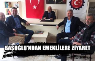 Başoğlu'ndan emeklilere ziyaret...