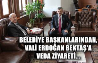 Belediye Başkanlarından, Vali Erdoğan Bektaş'a...