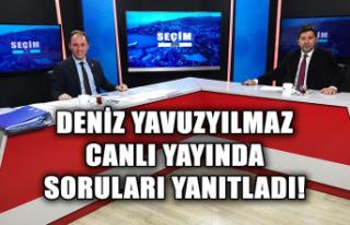Deniz Yavuzyılmaz CANLI yayında soruları yanıtladı!
