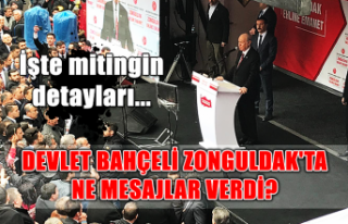 Devlet Bahçeli Zonguldak'ta ne mesajlar verdi?...