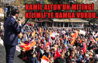 Kamil Altun'un mitingi Kilimli'ye damga vurdu...