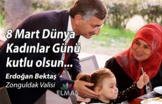 Vali Erdoğan Bektaş '8 Mart Dünya Kadınlar...