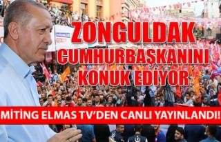 Zonguldak Cumhurbaşkanını konuk etti... Miting...