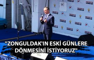"""""""Zonguldak'ın eski günlere dönmesini istiyoruz"""""""