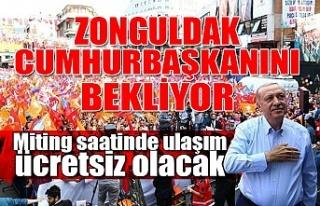 Zonguldak Cumhurbaşkanını bekliyor... Miting saatinde...