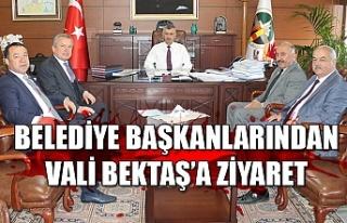 Belediye başkanlarından Vali Bektaş'a ziyaret