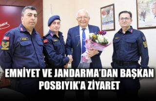 Emniyet ve Jandarma'dan başkan Posbıyık'a ziyaret...