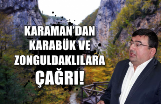Karaman'dan Karabük ve Zonguldaklılara çağrı!