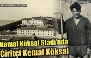 Kemal Köksal Stadı'nda Ciritçi Kemal Köksal…