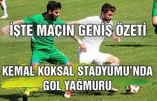 Kemal Köksal Stadyumu'nda gol yağmuru... İşte...