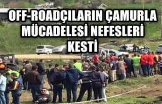 Off-Roadçıların çamurla mücadelesi nefesleri...