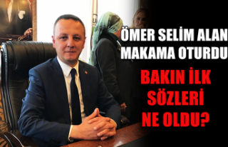 Ömer Selim Alan makama oturdu... Bakın ilk sözleri...