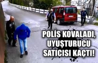 Polis kovaladı... Uyuşturucu satıcısı kaçtı!