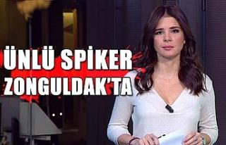 Ünlü spiker Zonguldak'ta