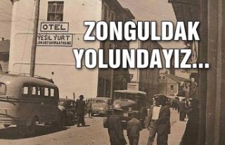 Zonguldak yolundayız...