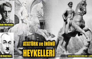 Atatürk ve İnönü Heykelleri…