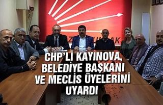 CHP'li Kayınova, Belediye Başkanı ve meclis üyelerini...