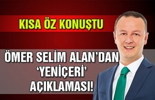 Kısa öz konuştu… Ömer Selim Alan'dan 'Yeniçeri'...