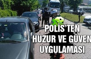 Polis'ten huzur ve güven uygulaması