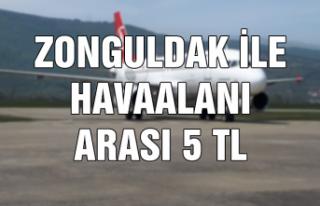 Zonguldak-Havaalanı arası 5 TL