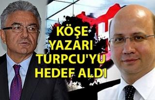 Sabah gazetesi köşe yazarı Turpcu'yu hedef...