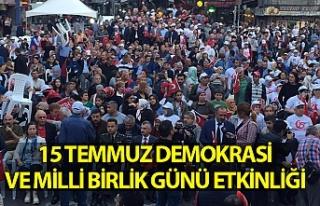 15 Temmuz Demokrasi ve Milli Birlik Günü etkinliği
