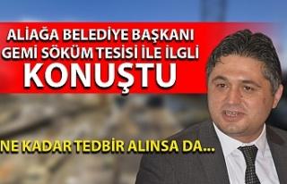 Aliağa Belediye Başkanı Serkan Acar: ''Ne...