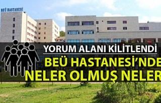 BEÜ Tıp Fakültesi Hastanesi'ne şikayet yağıyor